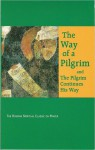 Way of a Pilgrim, The; and the Pilgrim Continues His Way - Anonymous, Faith Annette Sand, Reginald Michael French