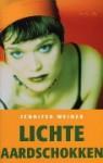 Lichte aardschokken - Jennifer Weiner, Titia Ram