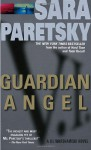 Guardian Angel (V.I. Warshawski Series #7) - Sara Paretsky
