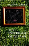 The Experiment of Dreams - Brandon Zenner