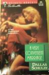 A Very Convenient Marriage - Dallas Schulze