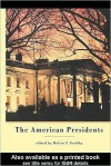 The American Presidents: Critical Essays - Melvin I. Urofsky