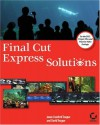 Final Cutexpress Solutions - Jason Cranford Teague, David Teague