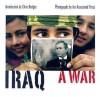 Iraq: A War - Associated Press, Chris Hedges