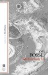 Melancholy II - Jon Fosse, Eric Dickens