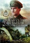 The Journey's End Battalion: The 9th East Surrey in the Great War - Michael Lucas