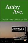 Ashby Ave.: Fiction from a House on Fire - Jenn Stroud Rossmann
