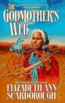 The Godmother's Web - Elizabeth Ann Scarborough