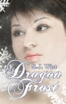Dragon Frost - S.J. Wist
