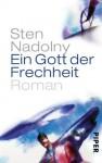 Ein Gott der Frechheit: Roman (German Edition) - Sten Nadolny