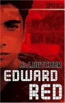 Edward Red (Spy High) - A.J. Butcher
