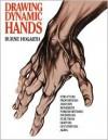 Drawing Dynamic Hands - Burne Hogarth