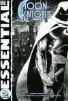 Essential Moon Knight, Vol. 2 - Doug Moench, Jack C. Harris, Steven Grant, Alan Zelenetz, Dennis O'Neil, Bill Sienkiewicz, Denys Cowan, Don Perlin, Vicente Alcazar, Jimmy James, Greg LaRocque, Keith Pollard, Eliot R. Brown, Frank Miller, Joe Brozowski, Kevin Nowlan