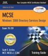 MCSE Training Guide (70-219): Designing a Microsoft Windows 2000 Directory Services Infrastructure (2nd Edition) - Lee Scales, John Mitchell, Ed Tittel