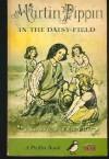 Martin Pippin in the Daisy-Field - Eleanor Farjeon