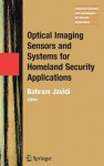 Optical Imaging Sensors and Systems for Homeland Security Applications - Bahram Javidi
