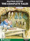 The Complete Tales - Beatrix Potter, Shelly Frasier