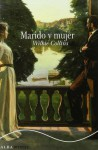 Marido Y Mujer (Clasica Maior) - Wilkie Collins