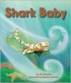 Shark Baby - Ann Downer-Hazell, Shennen Bersani