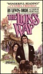 The Lion's Way - J. Orde, J. Orde