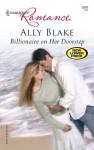 Billionaire on Her Doorstep (Harlequin Romance, #3959) - Ally Blake