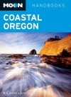 Moon Coastal Oregon (Moon Handbooks) - W. C. McRae, Judy Jewell