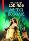Młodsi bogowie - David Eddings, Leigh Eddings