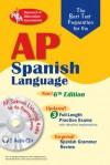 The Best Test AP Spanish Language Exam, 6th Ed.: 6th Edition - Diane Senerth, Erica R. Hughes, Erica Hughes, Suzanne Varner, Cristina Bedoya, George Wayne Braun, Lana R. Craig, Candy Rodo