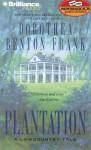 Plantation (Lowcountry Tales #2) - Dorothea Benton Frank, Susie Breck