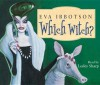Which Witch?. Eva Ibbotson - Eva Ibbotson