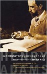 The Education of Henry Adams: An Autobiography - Henry Adams, Donald Hall