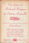 The Letters of Richard Wagner to Anton Pusinelli - Richard Wagner, Elbert Lenrow