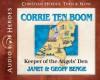 Corrie ten Boom: Keeper of the Angels' Den (Audio) - Janet Benge, Geoff Benge, Rebecca Gallagher