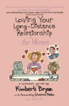 Loving Your Long-Distance Relationship for Women - Kimberli Bryan, Stephen Blake