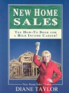 New Home Sales: The How To Book For A High Income Career - Diane Taylor