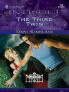 The Third Twin (Harlequin Intrigue) - Dani Sinclair