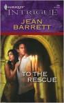 To the Rescue - Jean Barrett