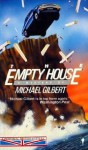 The Empty House - Michael Gilbert