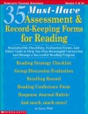 35 Must-Have Assessment & Record-Keeping Forms for Reading: Reproducible Checklists, Evaluation Forms, and Other Tools to Help you Plan Meaningful ... Program (Scholastic Teaching Strategies) - Laura Robb