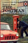 'People at Work' The Postman and the Postal Service - Vera Southgate, John Berry