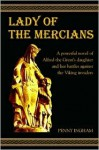 Lady of the Mercians - Penny Ingham