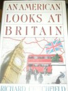 An American Looks at Britain (paperback) - Richard Critchfield