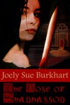 The Rose of Shanhasson - Joely Sue Burkhart