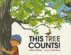 This Tree Counts! - Alison Ashley Formento, Sarah Snow