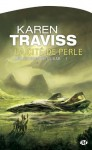 La Cité de Perle: Les Guerres wess'har, T1 (Science-fiction) (French Edition) - Karen Traviss