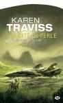 La Cité de Perle: Les Guerres wess'har, T1 (Science-fiction) (French Edition) - Karen Traviss