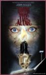 Unto the Altar - John Tigges