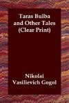 Taras Bulba and Other Tales - Nikolai Gogol