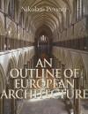 An Outline of European Architecture - Nikolaus Pevsner, Michael Forsyth