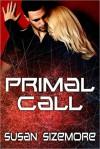 Primal Call - Susan Sizemore
